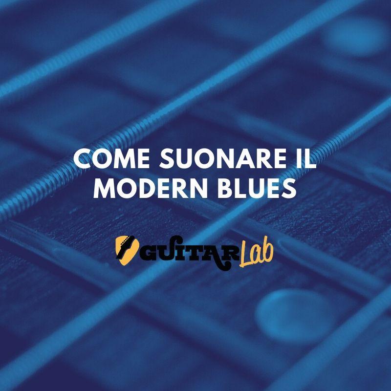 come suonare il modern blues